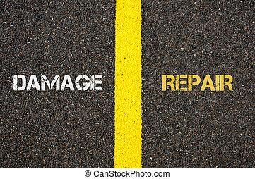 Antonym concept of DAMAGE versus REPAIR