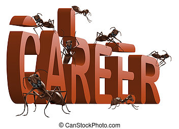 ants building career - ants building red 3d word career...