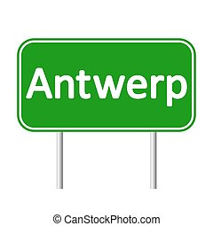Antwerp road sign. - Antwerp road sign isolated on white ...