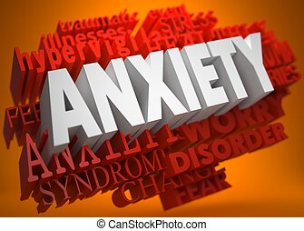 Anxiety Concept. - Anxiety - the Word in White Color on...