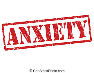 Anxiety grunge rubber stamp on white, vector illustration