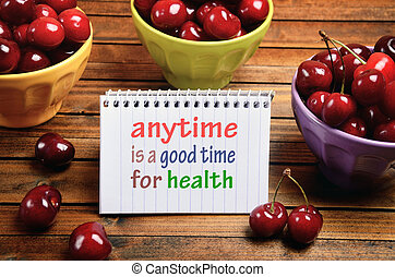 Anytime is a good time for health word on notepad