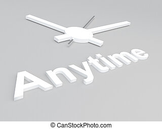 Anytime - reality concept - 3D illustration of 'Anytime' ...