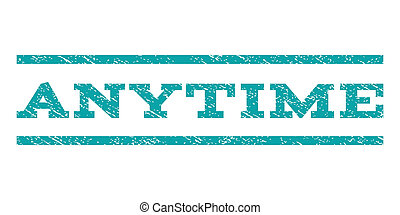 Anytime Watermark Stamp - Anytime watermark stamp. Text ...