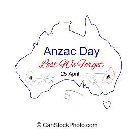 Anzac Day, Lest We Forget