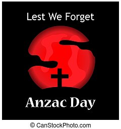 Anzac day stock background. Lets we forget. vector illustration. - Vector .
