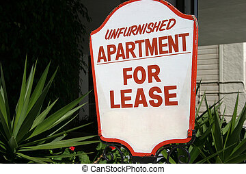 Apartment Lease Sign - A sign advertising an unfurnished...