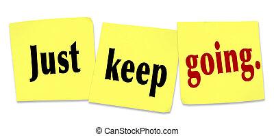 apenas, mantenha, ir, determinação, persistência, ganhar,...