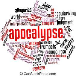 Apocalypse - Abstract word cloud for Apocalypse with related...