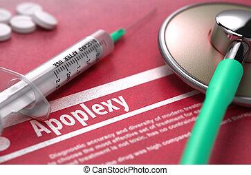 Apoplexy - Printed Diagnosis on Red Background. - Apoplexy -...
