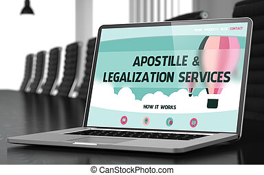 Apostille and Legalization Services Concept on Laptop Screen...