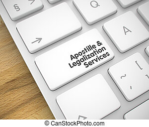 Apostille And Legalization Services - Inscription on White ...