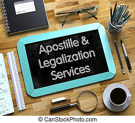 Apostille and Legalization Services on Small Chalkboard. 3D...