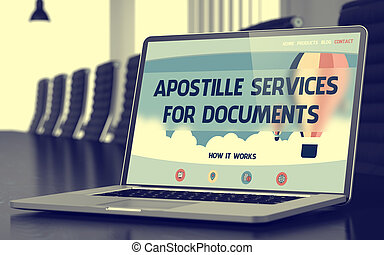 Apostille Services For Documents Concept on Laptop Screen. ...