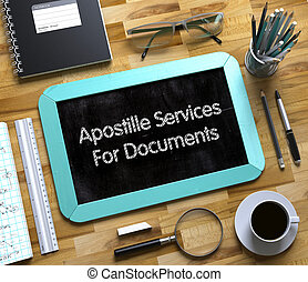 Apostille Services For Documents on Small Chalkboard. 3D. - ...