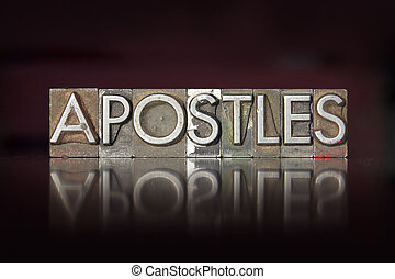 Apostles Letterpress - The word Apostles written in vintage...