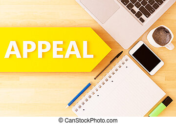 Appeal - linear text arrow concept with notebook, smartphone...