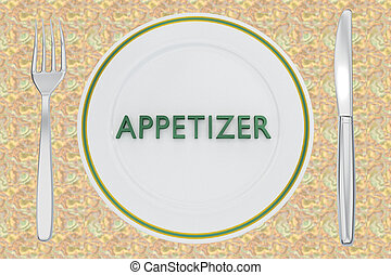 APPETIZER - culinary concept - 3D illustration of APPETIZER ...