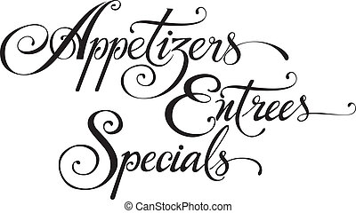 Appetizers Entrees Specials