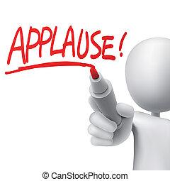 applaudissements, écrit, par, a, homme
