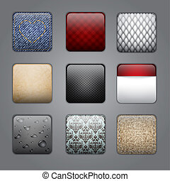 Application buttons with different textures.