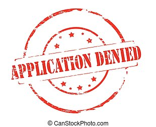 Application denied - Rubber stamp with text application ...