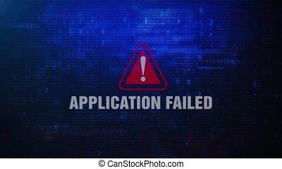 Application Failed Alert Warning Error Message Blinking on...
