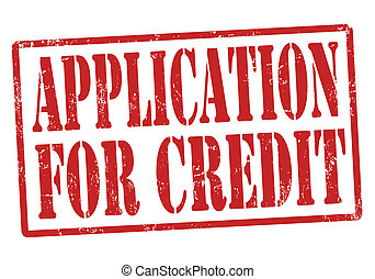 Application for credit stamp - Application for credit grunge...