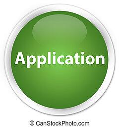 Application premium soft green round button