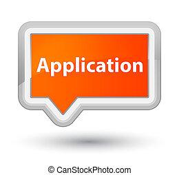 Application prime orange banner button