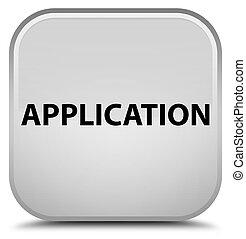Application special white square button