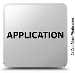 Application white square button
