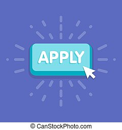 Apply button with cursor in flat design. vector illustration