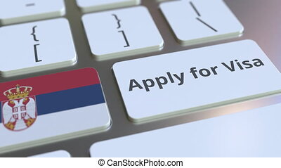 APPLY FOR VISA text and flag of Serbia on the buttons on the...