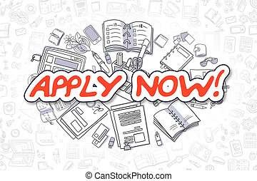 Apply Now - Doodle Red Inscription. Business Concept.