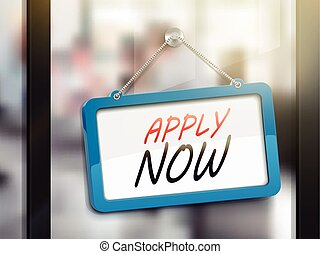 apply now hanging sign