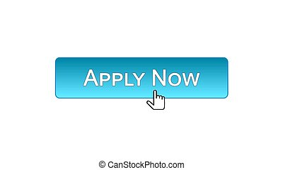 Apply now web interface button clicked with mouse cursor, blue color, employment