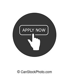 Apply now white icon in flat style. Finger cursor vector on gray isolated background. Click button business concept