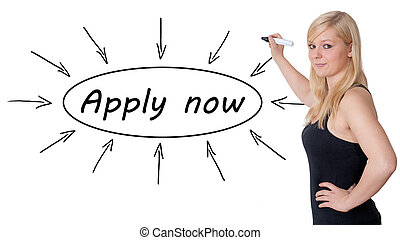 Apply now - young businesswoman drawing information concept...