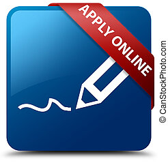 Apply online (edit pen icon) blue square button red ribbon in corner