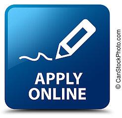 Apply online (edit pen icon) blue square button