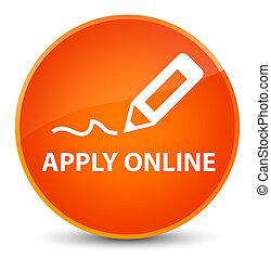 Apply online (edit pen icon) elegant orange round button