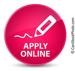 Apply online (edit pen icon) elegant pink round button