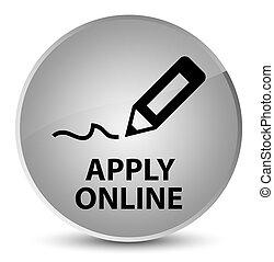 Apply online (edit pen icon) elegant white round button