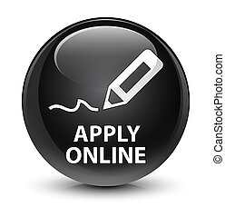 Apply online (edit pen icon) glassy black round button