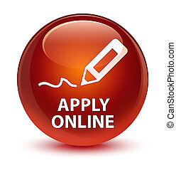 Apply online (edit pen icon) glassy brown round button