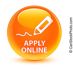 Apply online (edit pen icon) glassy orange round button