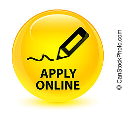 Apply online (edit pen icon) glassy yellow round button
