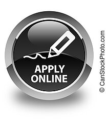 Apply online (edit pen icon) glossy black round button