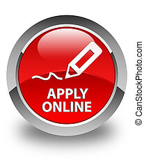 Apply online (edit pen icon) glossy red round button